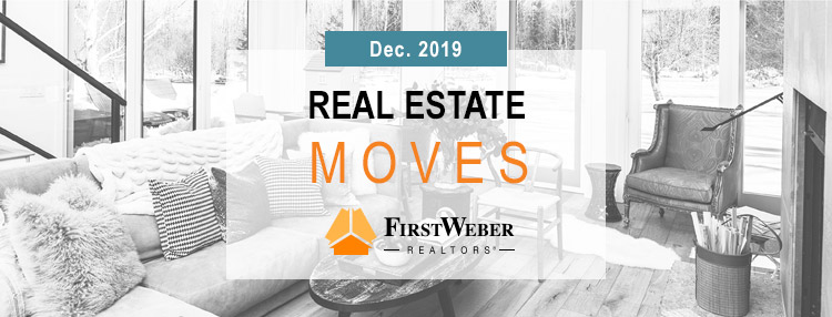 Real Estate MOVES from First Weber Realtors, Dec. 2019