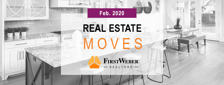Real Estate MOVES from First Weber Realtors, Feb. 2020