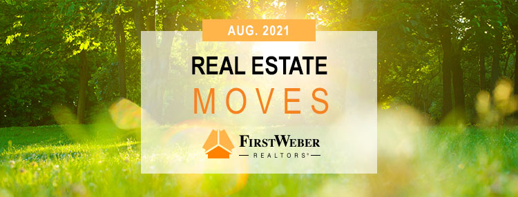 Real Estate MOVES from First Weber Realtors, August 2021